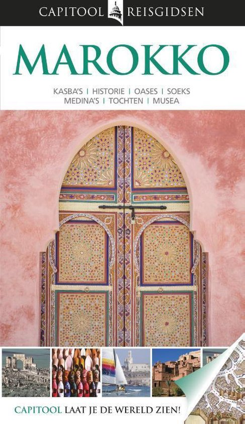 Capitool reisgidsen - Marokko - Capitool   Fthsonline.com