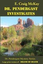 Dr. Pendergast Investigates