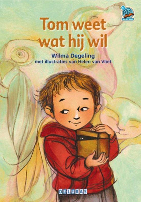 Samenleesboeken - Tom weet wat hij wil - Wilma Degeling  