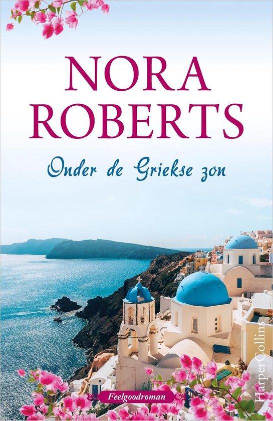 Onder de Griekse zon - Nora Roberts |