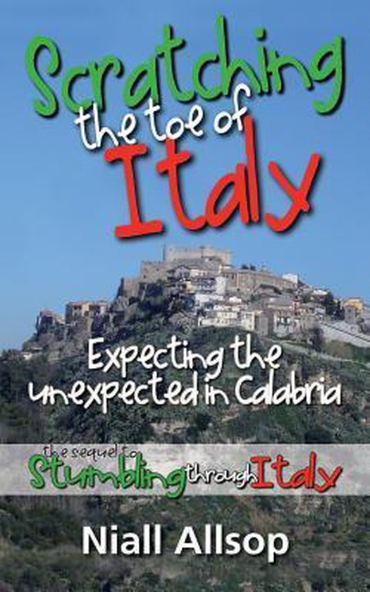 Boek cover Scratching the toe of Italy van Niall Allsop (Paperback)