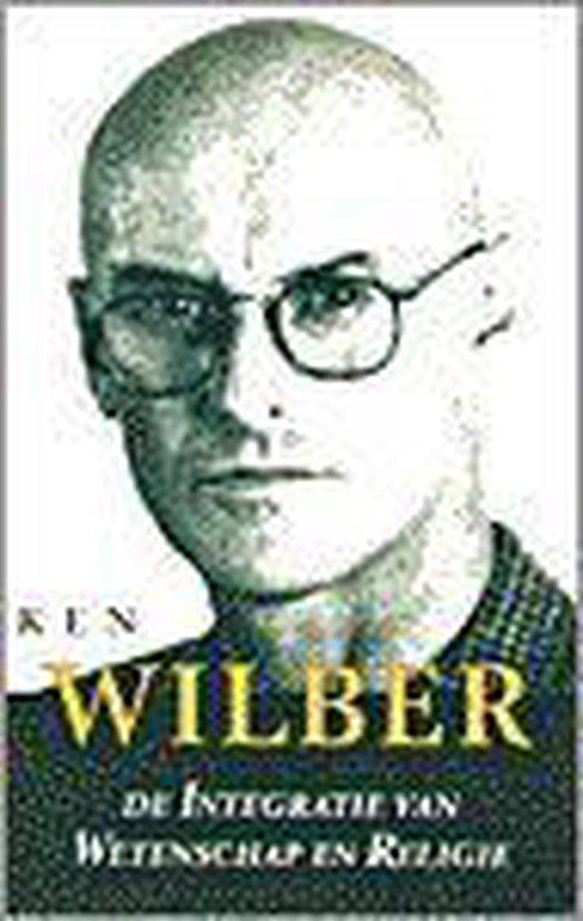 De integratie van wetenschap en religie - Ken Wilber |