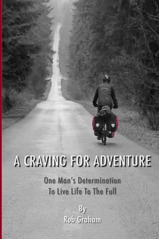 A Craving For Adventure