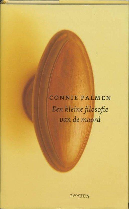 Een kleine filosofie van de moord - Connie Palmen  