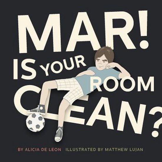 Mar ! Is Your Room Clean