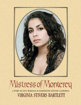 Mistress of Monterey