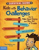 Omslag The Survival Guide for Kids with Behavior Challenges