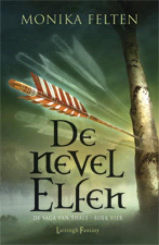 De saga van Thale 4 - De Nevelelfen - Monika Felten |