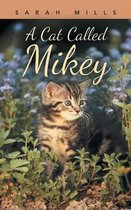 A Cat Called Mikey