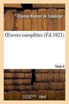 Oeuvres Compl�tes. Tome 4