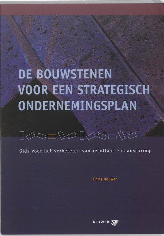 De bouwstenen voor een strategisch ondernemingsplan - C.A. Houwer   Fthsonline.com