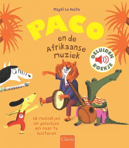 Boek cover Paco en de Afrikaanse muziek van Magali le Huche