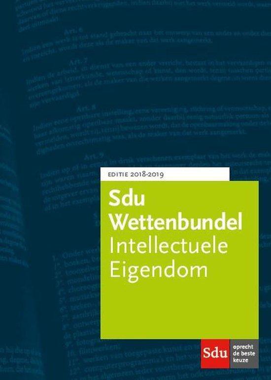Educatieve wettenverzameling - Sdu Wettenbundel Intellectuele Eigendom. Studiejaar 2018-2019 - none |