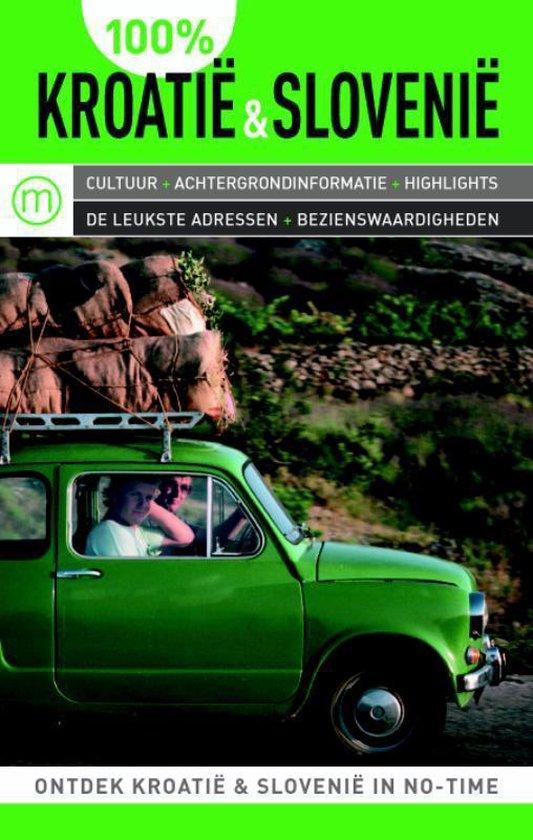 Cover van het boek '100% Kroatie & Slovenie' van Tom Nørgaard
