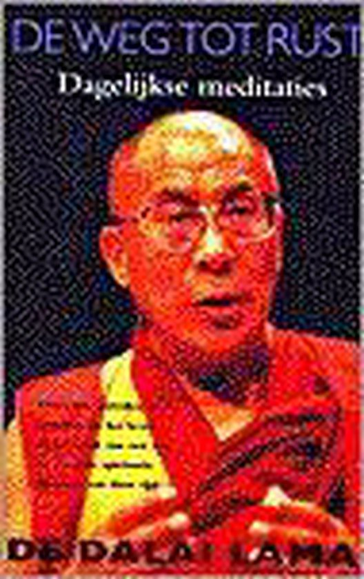 De weg tot rust - Z.H. de Dalai Lama pdf epub