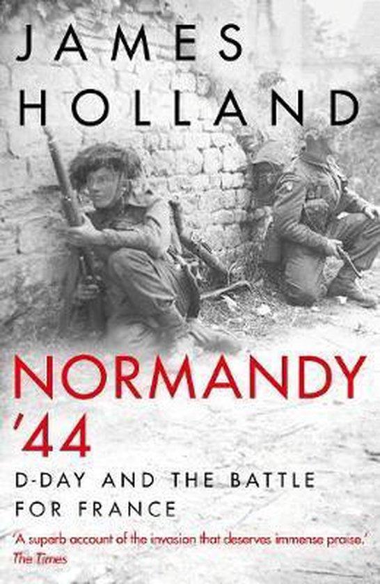 Boek cover Normandy 44 van James Holland (Hardcover)