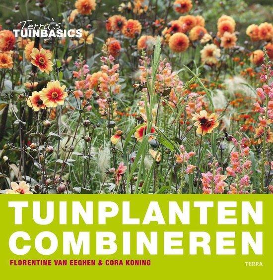 Tuinplanten Combineren - Florentine van Eeghen |
