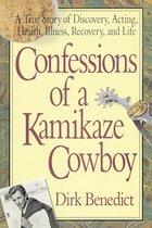 Confessions of a Kamikaze Cowboy