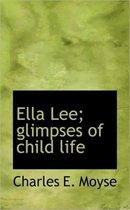 Omslag Ella Lee; Glimpses of Child Life
