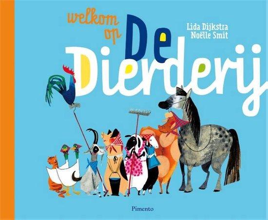 Boek cover Welkom op de Dierderij van Lida Dijkstra (Hardcover)