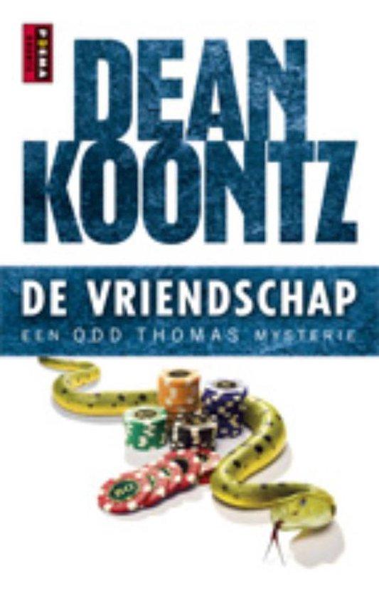 Boek cover De vriendschap van Dean R. Koontz (Paperback)