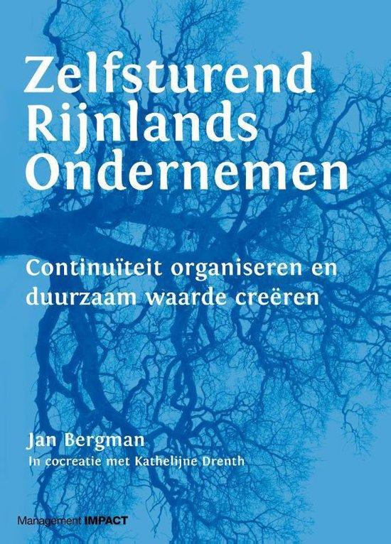 Zelfsturend Rijnlands ondernemen - Jan Bergman |