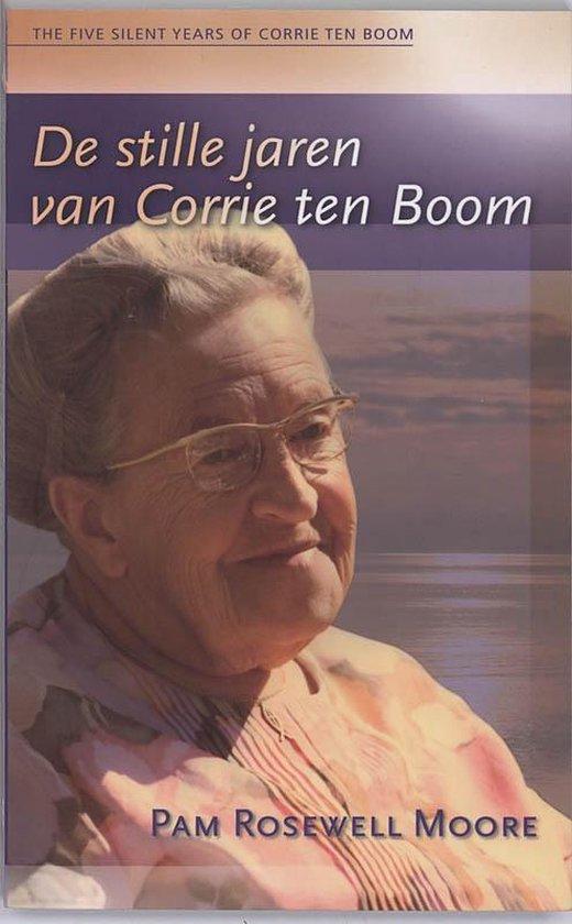 De stille jaren van Corrie ten Boom - P. Rosewell |