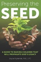 Preserving The Seed