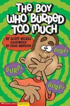 Boy Who Burped Too Much (Graphic Sparks)