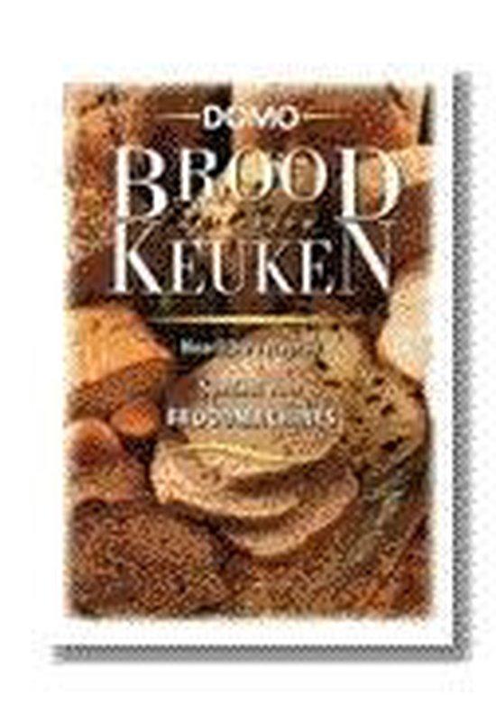 Brood uit eigen keuken - Auteur Onbekend  
