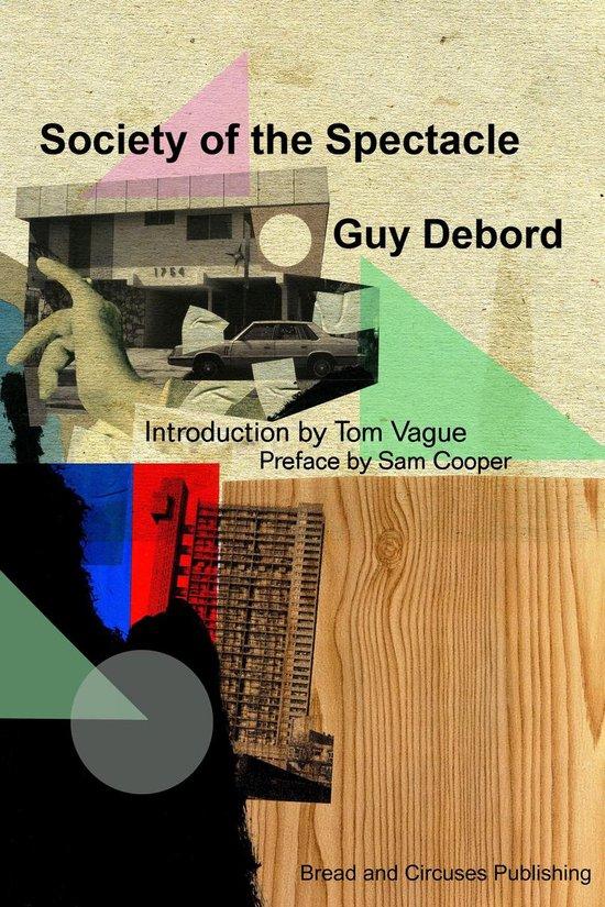 Boek cover Society Of The Spectacle van Guy Debord (Onbekend)