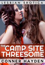 The Camp Site Threesome