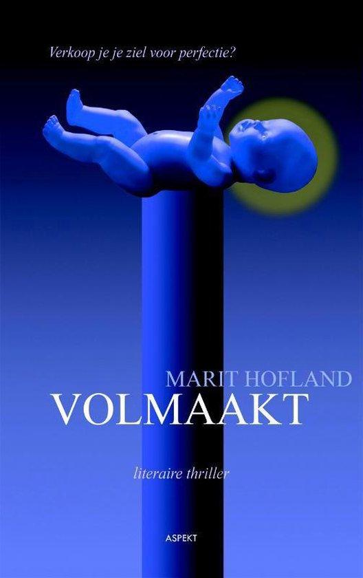 Volmaakt - Marit Hofland pdf epub