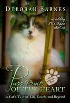 Purr Prints of the Heart - A Cat's Tale of Life, Death, and Beyond