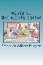 Chats on Household Curios