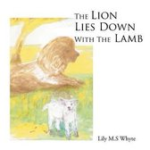 The Lion Lies Down with the Lamb