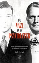 De nazi en de psychiater. Hoe een Amerikaanse psychiater in de ban raakte van Hermann Göring