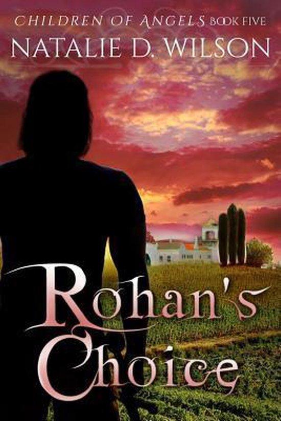 Rohan's Choice