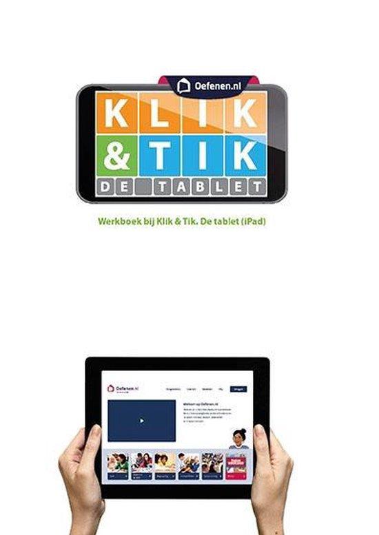 Boek cover Klik & Tik De tablet van Ella Bohnenn (Paperback)