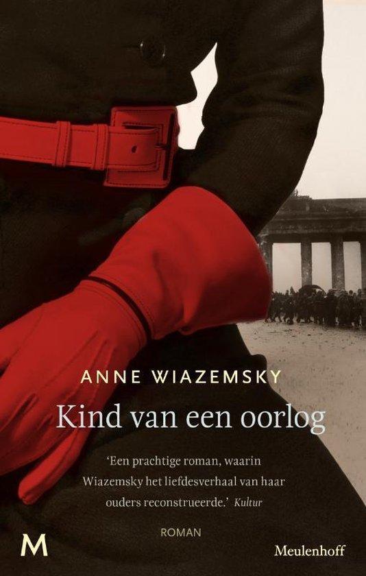 Kind van een oorlog - Anne Wiazemsky |