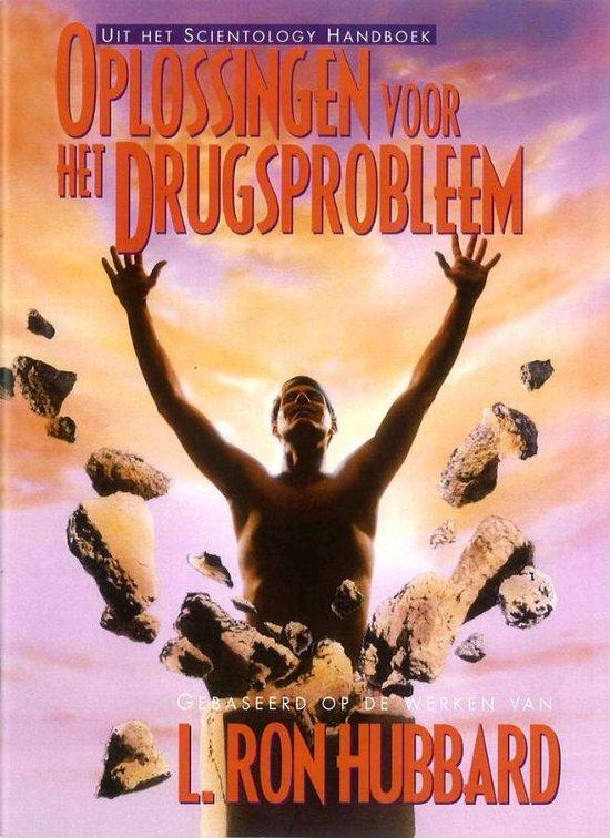 Oplossingen voor het Drugsprobleem - L. Ron Hubbard  