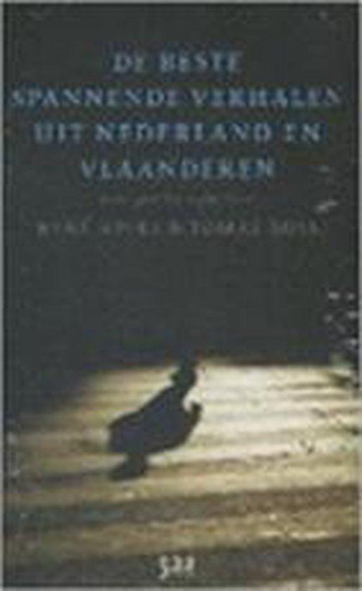 De Beste Spannende Verhalen Uit Nederland En Vlaanderen - R. Appel |