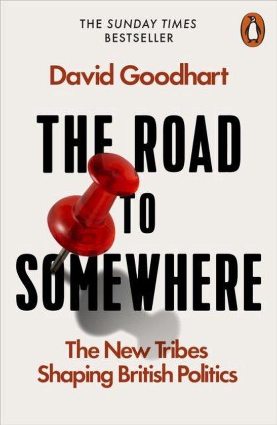 Boek cover The Road to Somewhere van David Goodhart (Paperback)