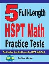 5 Full-Length HSPT Math Practice Tests