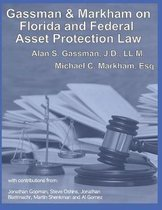 Gassman & Markham Florida & Federal Asset Protection Law