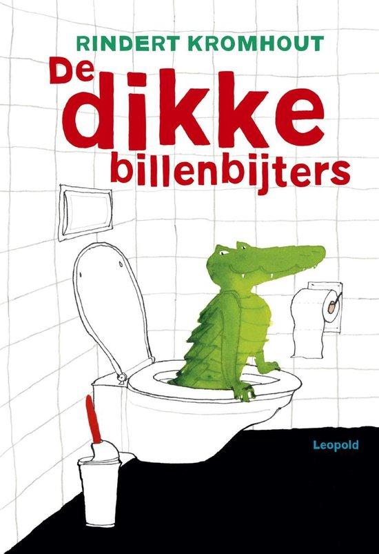 Boek cover De dikke billenbijters van Rindert Kromhout (Hardcover)
