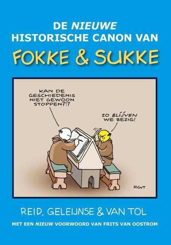 Boek cover Fokke & Sukke  -   De nieuwe historische canon van Fokke & Sukke van John Reid (Hardcover)