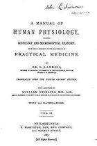 A Manual of Human Physiology, Including Histology and Microscopical Anatomy
