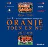 Oranje Toen en Nu 8