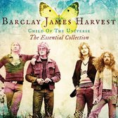 Barclay James Harvest - Child Of The Universe: The Essentia